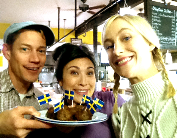 Swedish Meatballs? With set dresser Eric and Nadine.